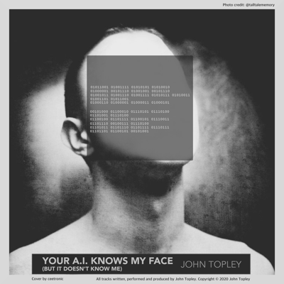 A picture of the Your A.I. Knows My Face (But It Doesn't Know Me) single cover